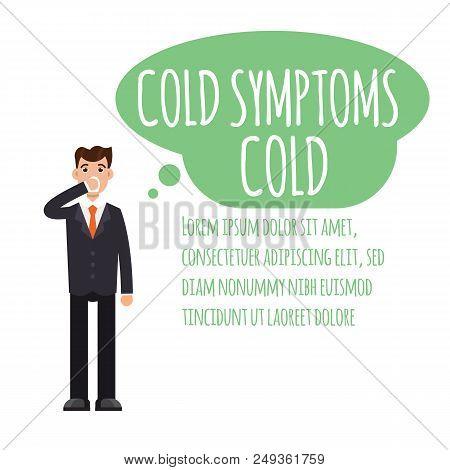 Cold, Grippe, Flu Or Seasonal Influenza Common Symptom Infographic. Vector Illustration.