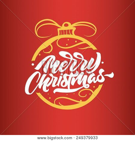 Merry Christmas Lettering On Toy On The Christmas Tree. Happy New Year 2019. Christmas Typography. M
