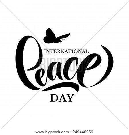 Hand Drawn International Day Peace Typography Lettering Poster. Peace Dove With Olive Branch For Int