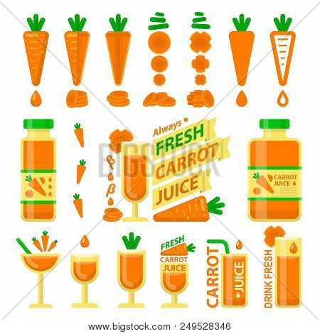 Carrot Vegetable And Slices. Carrot Juice In Bottle And Glass For Fit And Healthy Life. Design Vecto