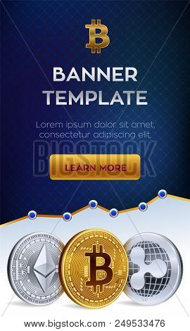 Cryptocurrency Editable Banner Template. Bitcoin, Ethereum, Ripple. 3d Isometric Physical Coins. Gol