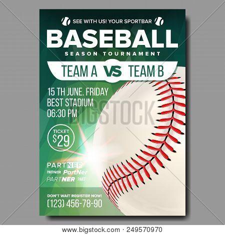 Baseball Poster Vector. Banner Advertising. Base, Ball. Sport Event Tournament Announcement. Announc