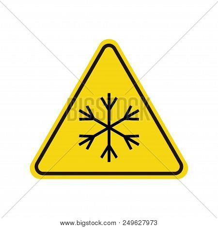 Snowflake Warning Sign. Snow Warning Sign. Risk Of Ice Warning Sign. Yellow Background