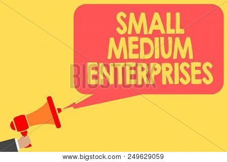 Handwriting Text Small Medium Enterprises. Concept Meaning Companies With Less Than Thousand Workers