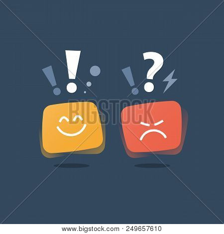 Positive Thinking, Negative Emotion, Bad Experience, Good Feedback, Happy Client, Unhappy Customer,