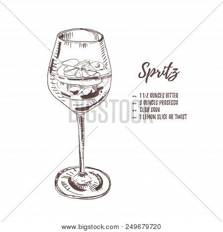 Classical Italian Cocktail Spritz With Ingridients List. Vector Illustration From Hand Drawn Ink Ske
