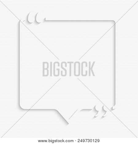 Vector Speech Bubble Quote Blank Template. Empty Quote Template. Business Quote Card Template, Infor