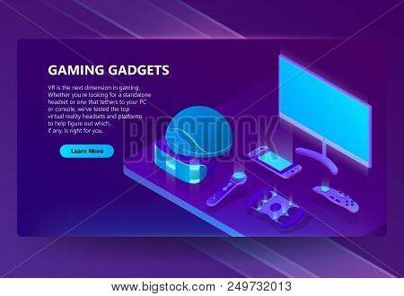 Gaming Gadgets Vector Isometric Concept Background. Modern Devices For Video Games And Cyberspace, H