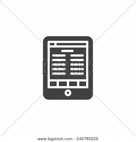 Electronic Book Reader Tablet Vector Icon. Filled Flat Sign For Mobile Concept And Web Design. E-boo