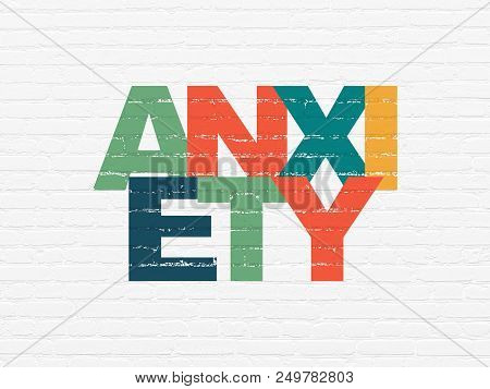 Medicine Concept: Painted Multicolor Text Anxiety On White Brick Wall Background