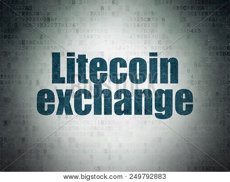 Cryptocurrency Concept: Painted Blue Word Litecoin Exchange On Digital Data Paper Background