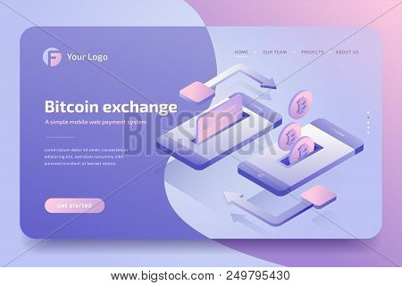 Mobile Payments Concept Of Transfer Bitcoin, Money From Card, Website Template. Cryptocurrency And B