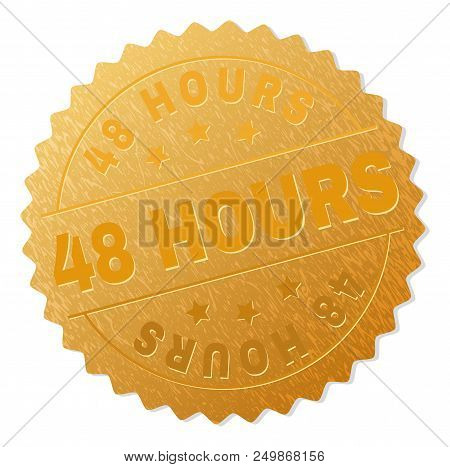 48 Hours Gold Stamp Seal. Vector Gold Medal Of 48 Hours Text. Text Labels Are Placed Between Paralle
