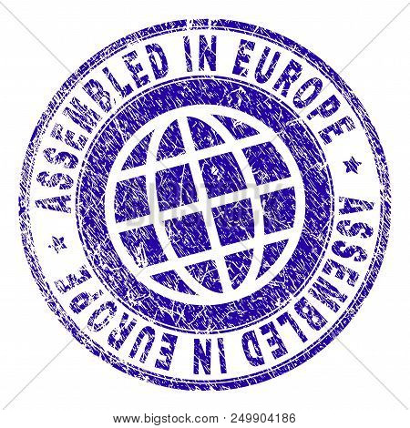 Assembled In Europe Stamp Watermark With Grunge Texture. Blue Vector Rubber Print Of Assembled In Eu