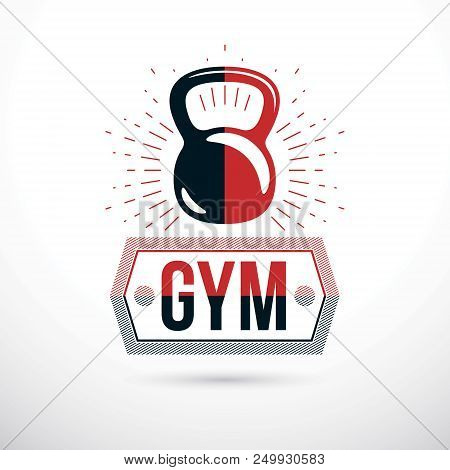 Logotype For Heavyweight Gym Or Fitness Sport Gymnasium, Vector Illustration Of Kettle Bell. Gym Let