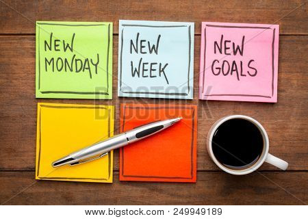 new Monday, new week, neew goals - handwriting on colorful sticky notes with a cup of coffee
