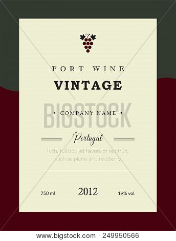 Port Wine Label. Vector Premium Template Set. Clean And Modern Design. Vintage Red Wine. National Po