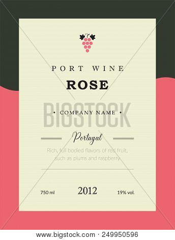 Port Wine Label. Vector Premium Template Set. Clean And Modern Design. Rose And Red Wine. National P