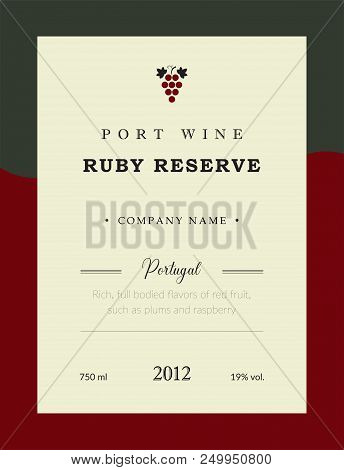 Port Wine Label. Vector Premium Template Set. Clean And Modern Design. Ruby Reserve And Red Wine. Na