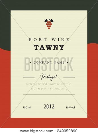 Port Wine Label. Vector Premium Template Set. Clean And Modern Design. Towny And Red Wine. National