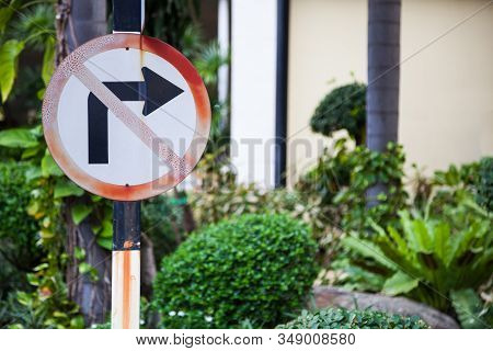Metal Plate, Traffic Prohibitory Sign: Do Not Turn Right. Right Turn Is Not Allowed. The Sign Shown