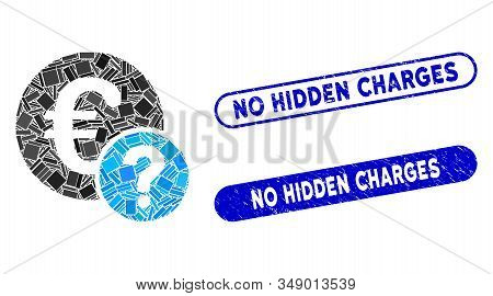 Mosaic Euro Status And Distressed Stamp Seals With No Hidden Charges Text. Mosaic Vector Euro Status
