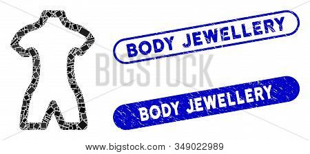 Collage Body And Rubber Stamp Seals With Body Jewellery Phrase. Mosaic Vector Body Is Designed With