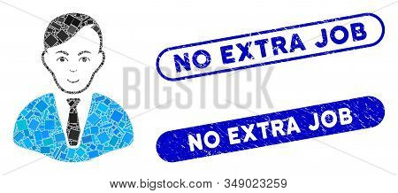 Mosaic Businessman And Distressed Stamp Seals With No Extra Job Text. Mosaic Vector Businessman Is D
