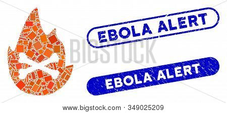 Collage Hellfire Flame And Distressed Stamp Seals With Ebola Alert Phrase. Mosaic Vector Hellfire Fl