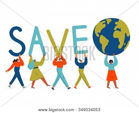 Group Of Different Young Women And Man Carry Letters And The Earth Globe.eco And Environment Friendl
