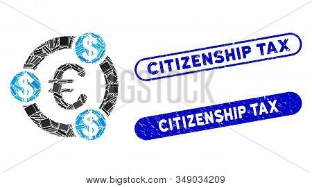 Mosaic Euro Financial Collaboration And Grunge Stamp Seals With Citizenship Tax Text. Mosaic Vector