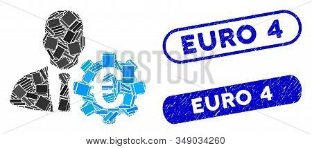 Mosaic Euro Economist And Corroded Stamp Seals With Euro 4 Caption. Mosaic Vector Euro Economist Is