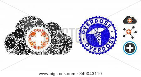 Biohazard Mosaic Health Care Cloud Icon And Round Distressed Stamp Watermark With Overdose Text And