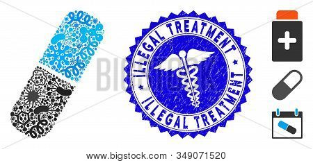 Pathogen Collage Pill Icon And Rounded Grunge Stamp Seal With Illegal Treatment Caption And Health C