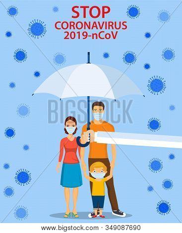 Family In Respiratory Protective Mask And Coronavirus Cell Disease. Coronavirus 2019-nc0v Outbreak,