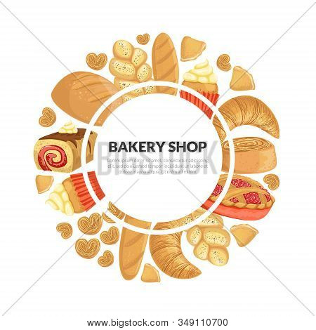 Bakery Shop Banner Template With Fresh Baking Products Of Round Shape And Place For Text Vector Illu