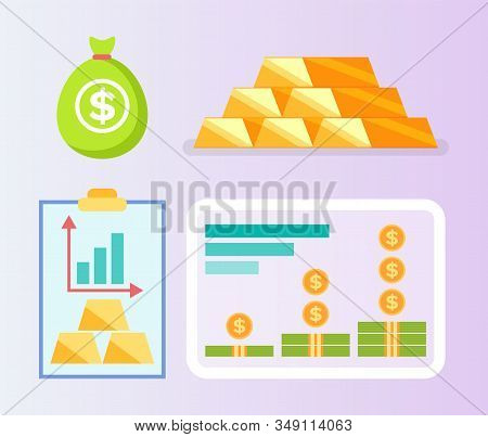 Bullion And Money Set, Rising Chart Of Finance, Currency Report, Golden Bricks, Moneybag And Dollar