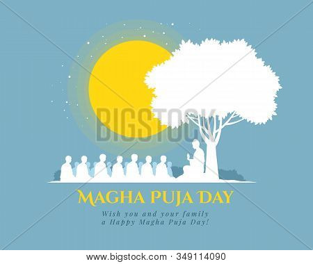 Magha Puja Day Banner With Nightly Scenery The Buddha Giving A Discourse On The Full Moon Day Vector