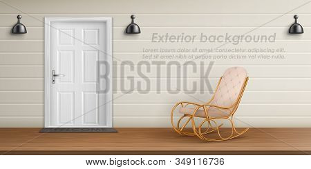 Exterior Background With Veranda Facade. Empty Terrace With Rocking Chair, Front Door With Mat, Whit