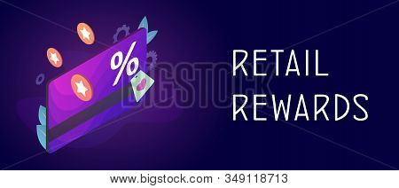 Retail Rewards - Loyalty Program With Discount Card And Rewarding Points. Marketing Rewards Customer