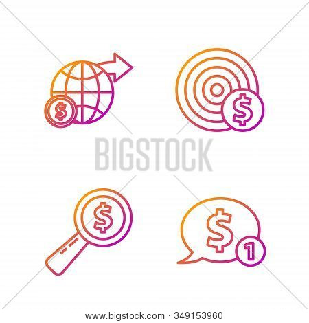 Set Line Speech Bubble With Dollar, Magnifying Glass And Dollar, Earth Globe With Dollar And Target