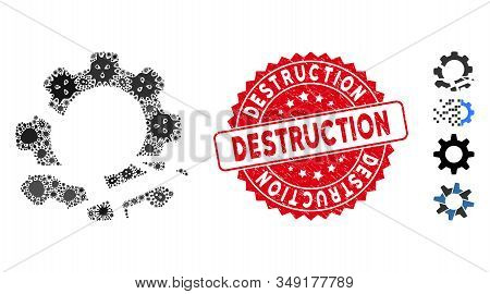 Microbe Mosaic Gear Destruction Icon And Rounded Grunge Stamp Seal With Destruction Phrase. Mosaic V