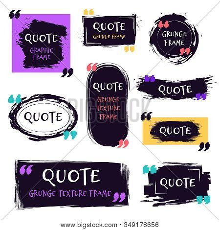 Quote Grunge Textured Box. Decorative Textured Speech Bubbles, Quotes Sketch Brush Label, Rough Dial