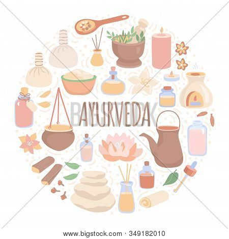 Vector Illustration Ayurveda In The Round Composition. Ayurvedic Massage Objects In The Circle Frame