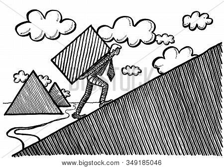 Freehand Ink Drawing Of White Collar Worker Carrying A Heavy Stone Building Block Up A Slope With Eg