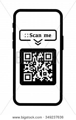 Scan Qr Code For Payment. Inscription Scan Me With Smartphone Icon. App For Web And Mobile Systems I