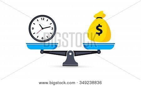 Time Is Money On Scales. Money And Time Balance On The Scale. Clock And Money Bag Symbols On Scale.
