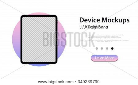 Modern Tablet Mockup - Front View. Tablet Mockup Banner. Business Concept. Mockup Devices. Tablet Bl
