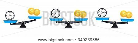 Time Is Money On Scales. Set Of Scales. Money And Time Balance An Imbalance Of Scales. Clock And Mon