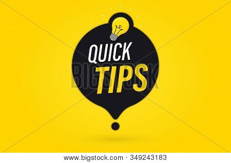 Quick Tips, Helpful Tricks Vector Logos, Emblems And Banners. Quick Tips Badge With Light Bulb And S